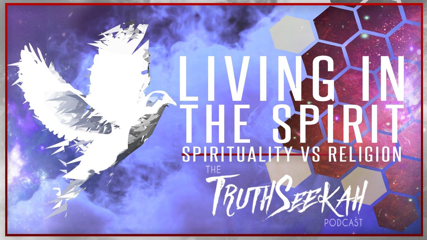 Living In The Spirit | Spirituality vs Religion | Q & A