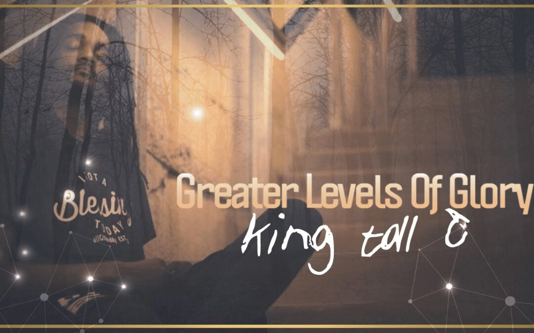 Greater Levels of Glory | Interview With King Tall T | TruthSeekah Podcast