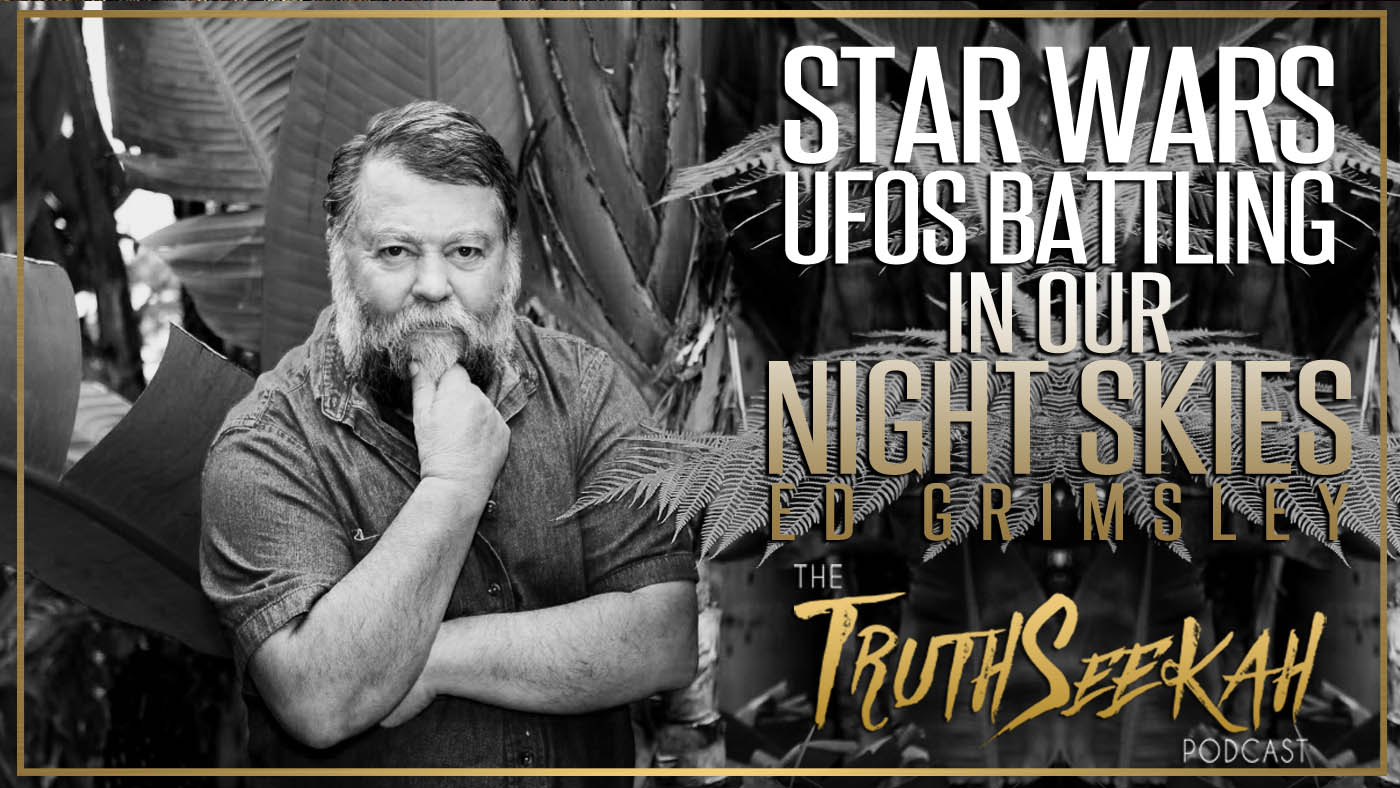 Star Wars | UFOs Battling In Our Night Skies | Ed Grimsley
