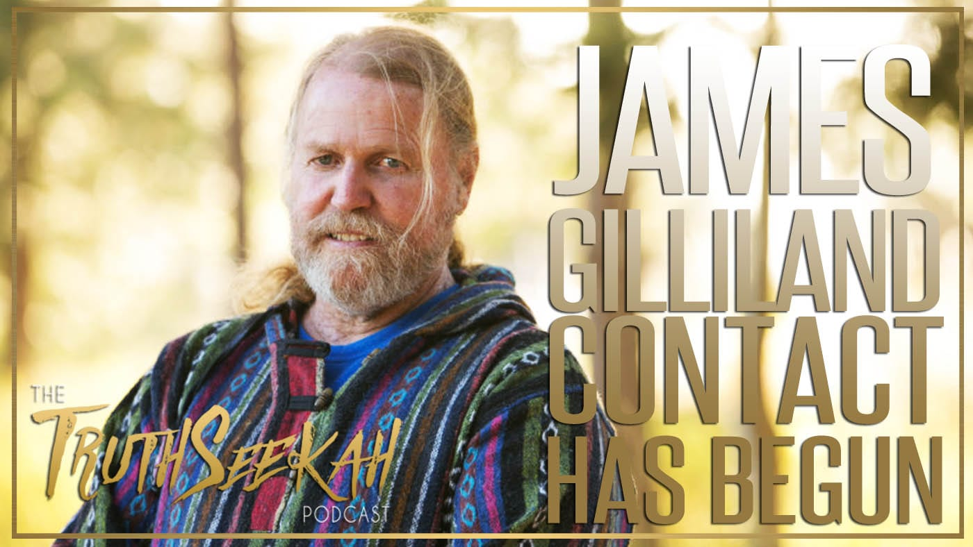 James Gilliland | Contact Has Begun | Enlightened Contact With Extraterrestrial Intelligence