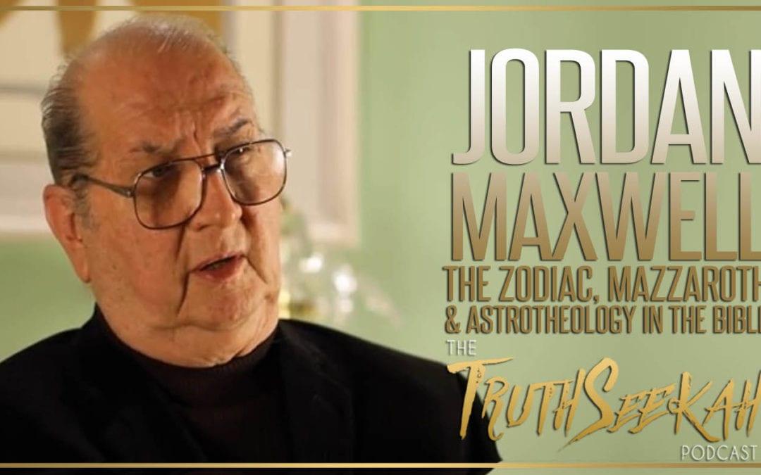 Jordan Maxwell | The Zodiac, Mazzaroth & Astrotheology In The Bible