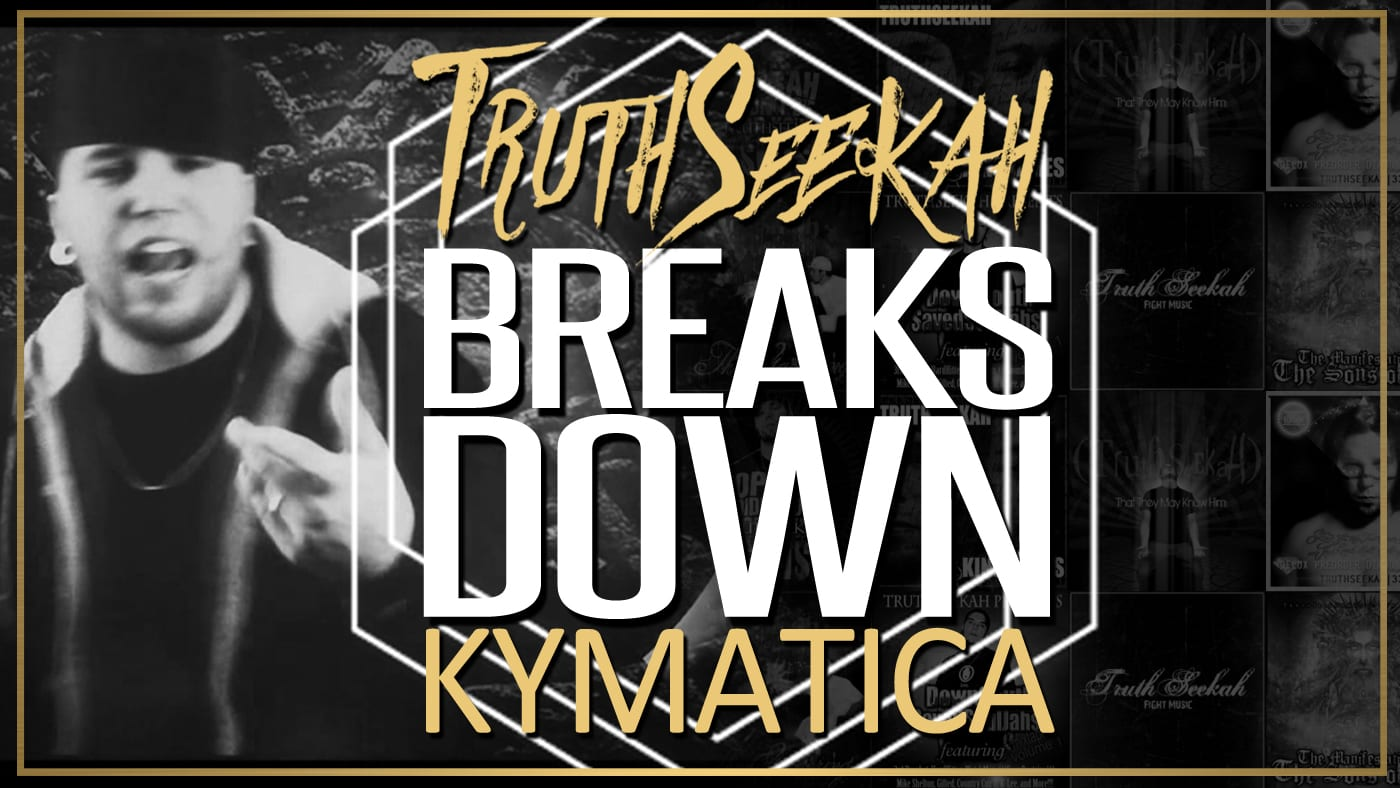 TruthSeekah Breaks Down Kymatica Song Lyrics