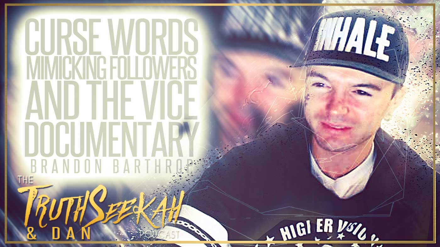 Brandon Barthrop | Curse Words, Mimicking Followers and the Vice Documentary