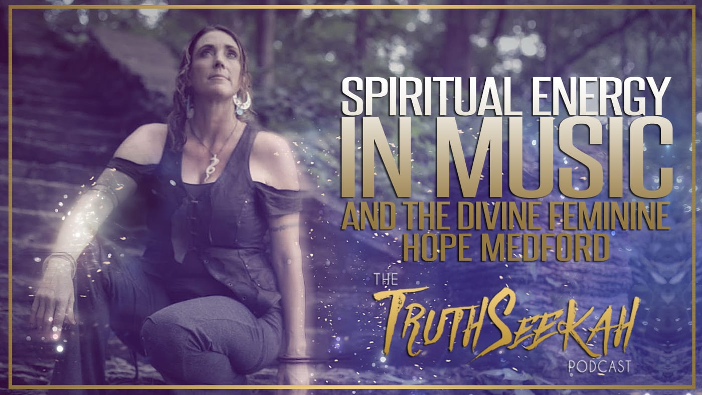 Hope Medford | Spiritual Energy In Music | The Divine Feminine