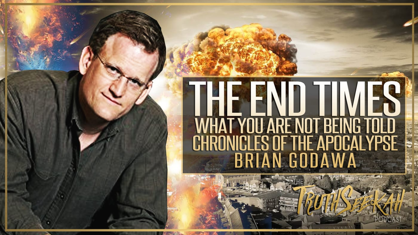 The End Times | What You Are NOT Being Told | Chronicles of the Apocalypse | Brian Godawa