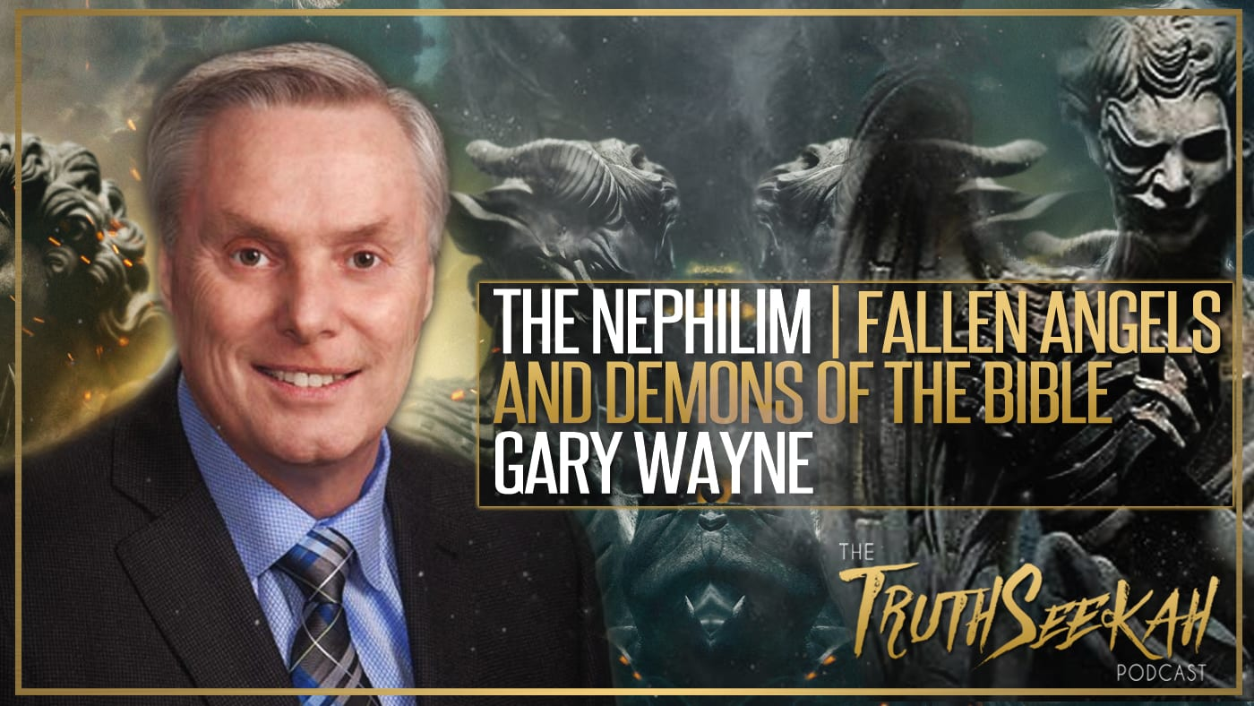 The Nephilim | Fallen Angels and Demons of the Bible | Gary Wayne