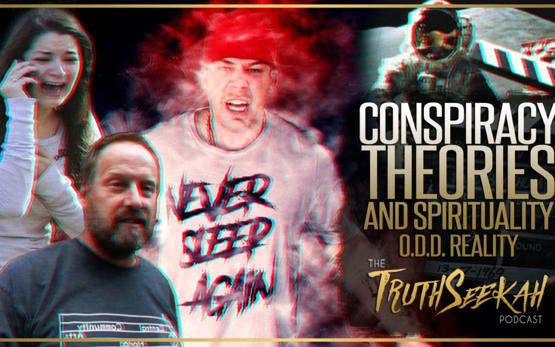 Conspiracy Theories, Spirituality & Religion | Fact Vs Fiction | O.D.D. Reality