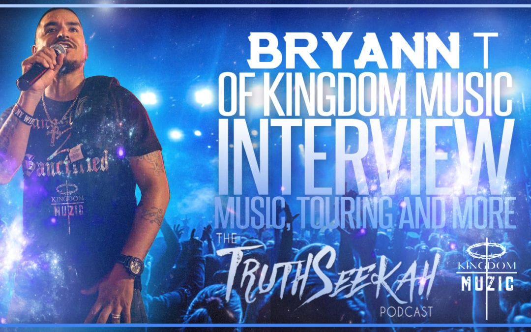 Bryann T of Kingdom Music Interview | Spirituality, Touring, Music & More