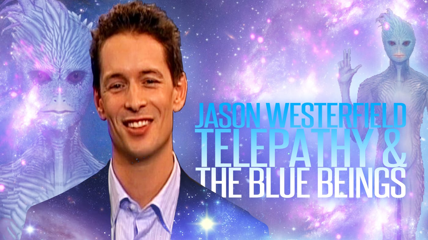 Jason Westerfield // Telepathy And The Blue Beings