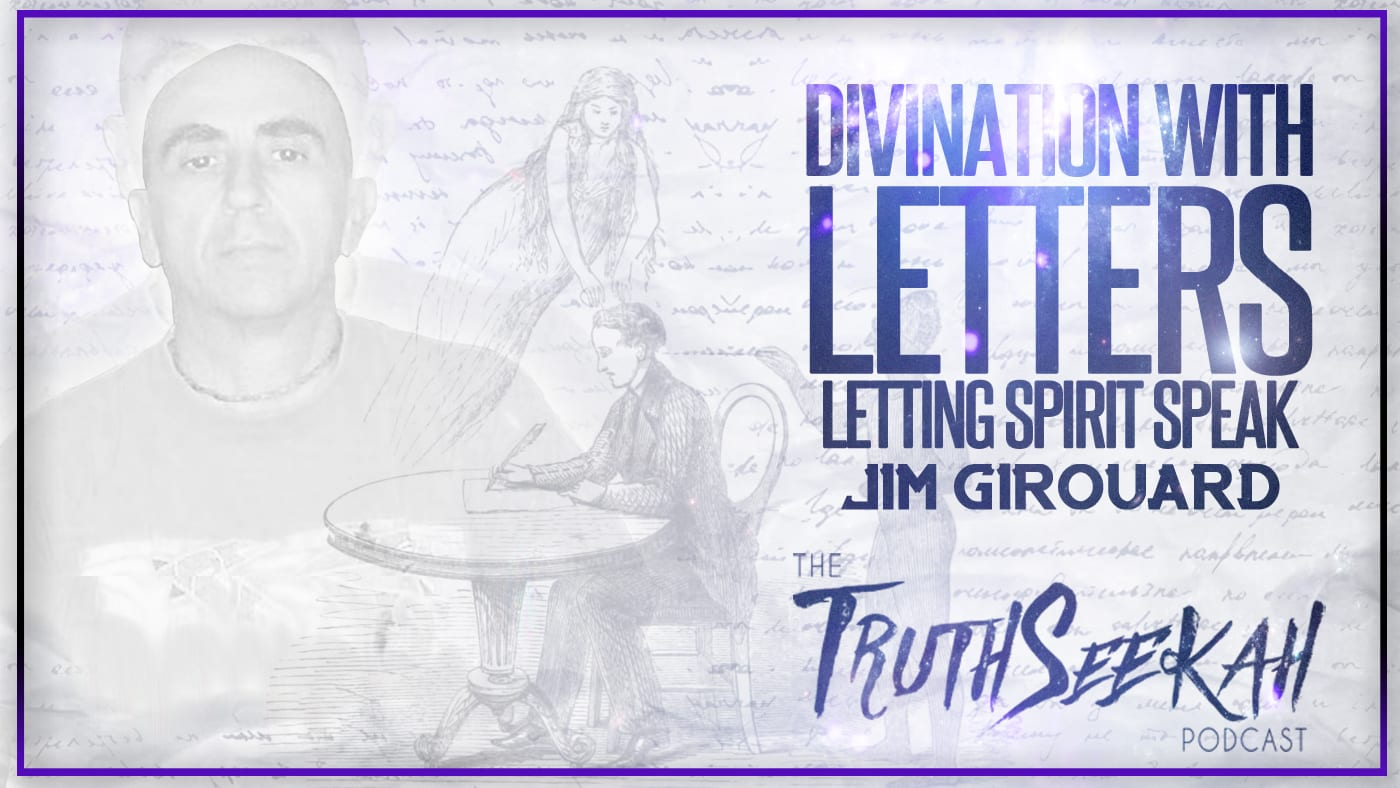 Divination With Letters | Letting Spirit Speak | Jim Girouard