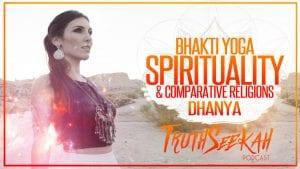 Bhakti Yoga Spirituality Dhanya