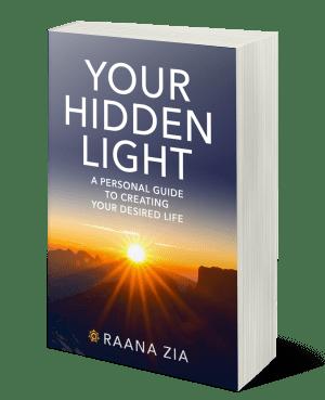 Raana Zia Your Hidden Light