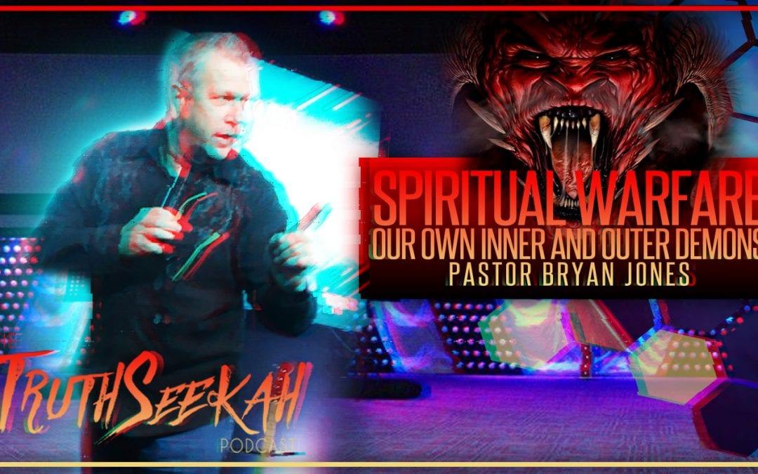 Spiritual Warfare Demons Bryan Jones