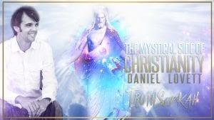mystical christianity daniel