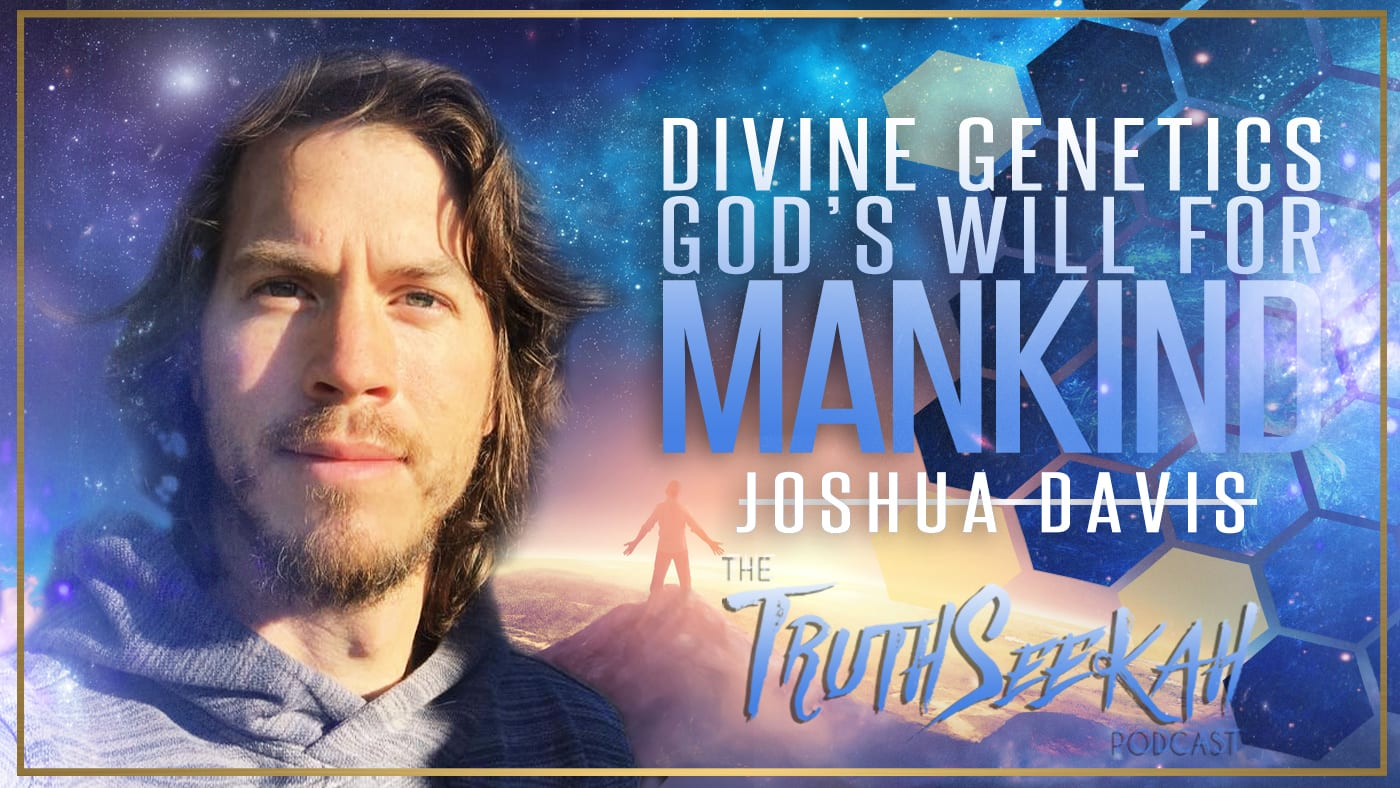 Divine Genetics | God's Will For Mankind | Joshua Davis