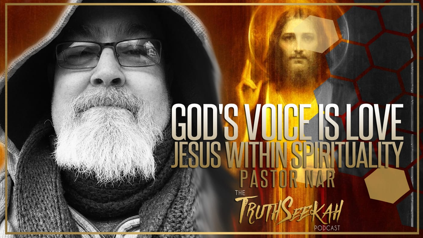 God's Voice Is Love | Jesus Within Spirituality | Pastor Nar