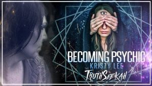 Becoming Psychic Kristy Lee