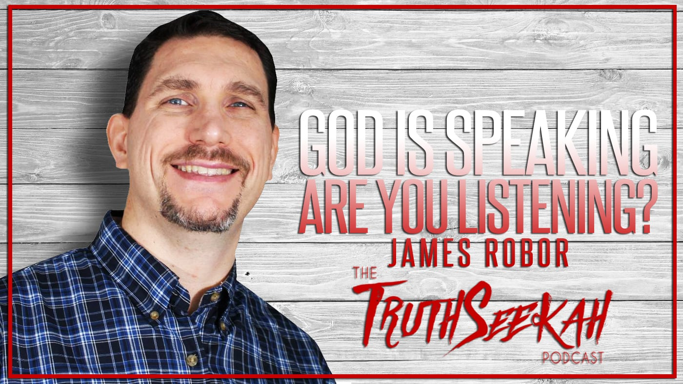 God Is Talking, Are You Listening? | James Robor