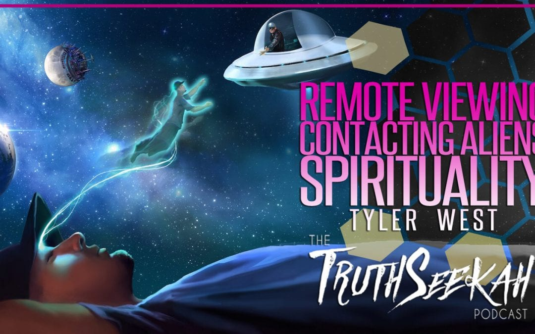 Remote Viewing, Contacting Aliens, Spirituality & Religion | Tyler Westan