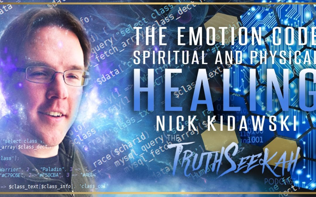 The Emotion Code | Spiritual and Physical Healing | Nick Kidawski
