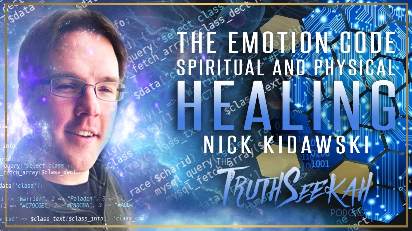 The Emotion Code | Spiritual and Physical Healing | Nick Kidawski