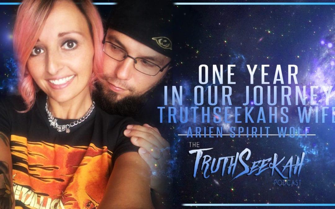 TruthSeekahs Wife   Arien Spirit Wolf   One Year In Our Journey