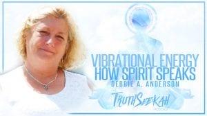 Vibrational Energy Debbie Anderson
