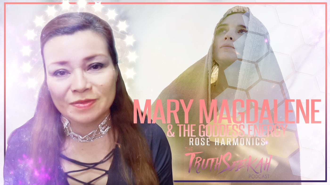 Mary Magdalene and The Goddess Energy | Rose Harmonics