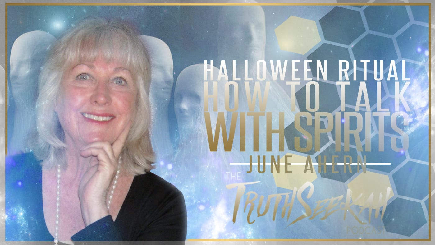 Halloween Ritual | How To Talk With Spirits | June Ahern