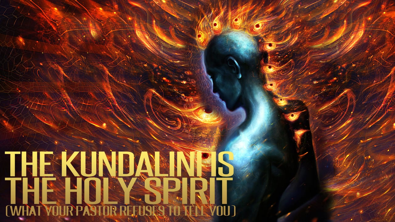 The Kundalini IS The Holy Spirit (What Your Pastor Refuses To Tell You)