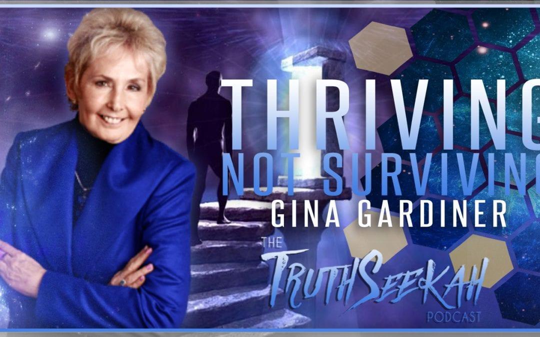 Gina Gardiner | Thriving, Not Surviving