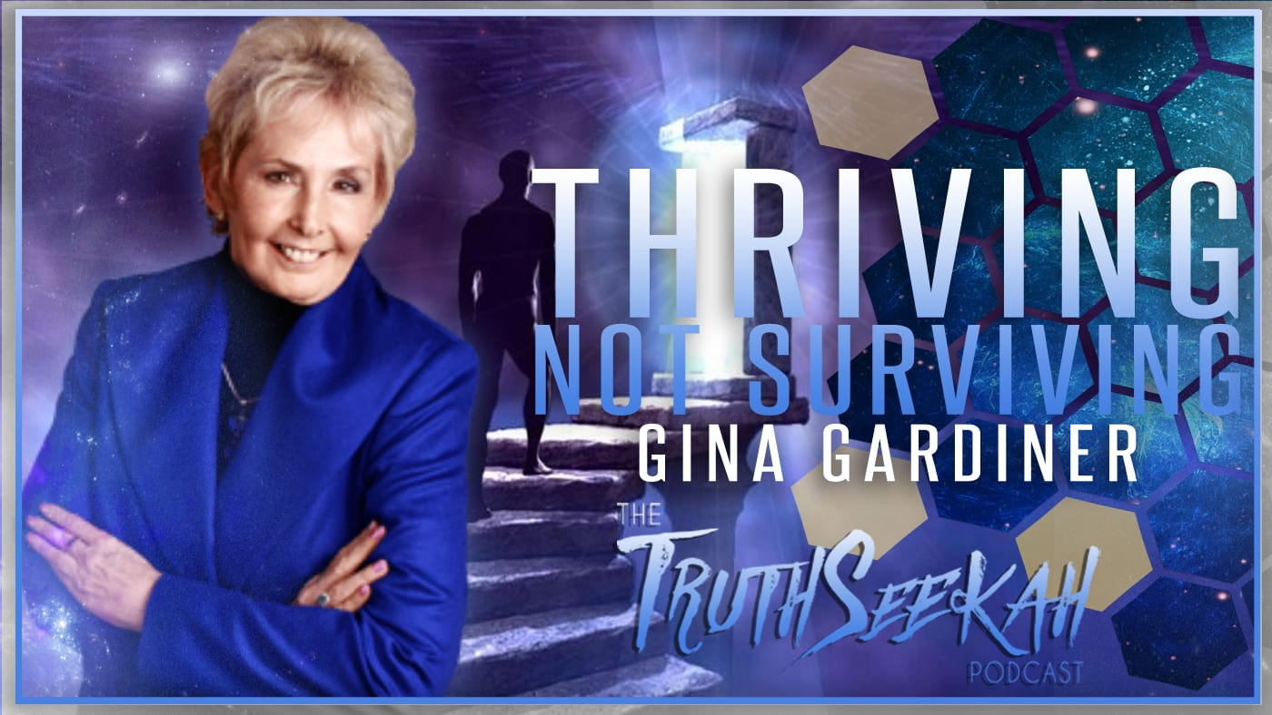 Gina Gardiner | Thriving, Not Surviving