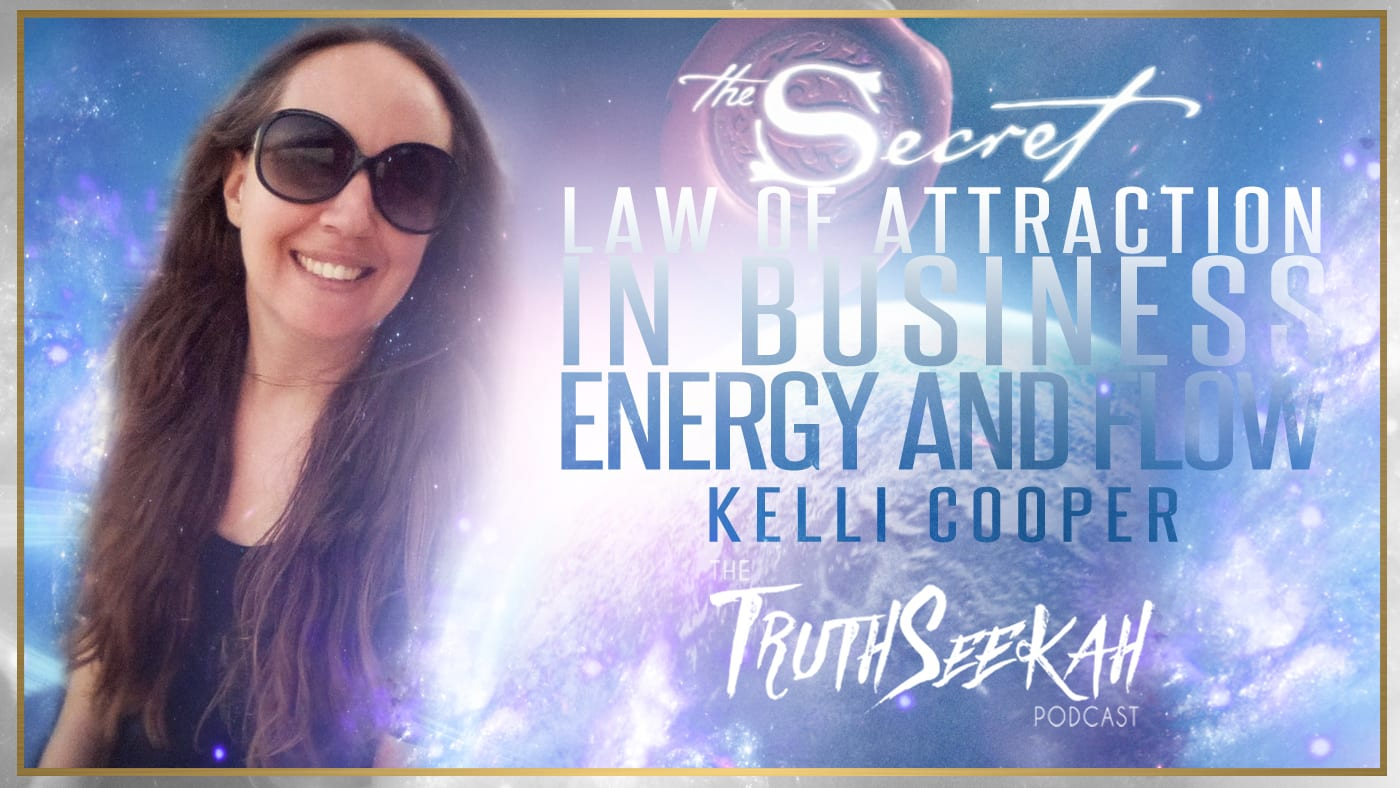 The Law of Attraction In Business | Energy and Flow | Kelli Cooper