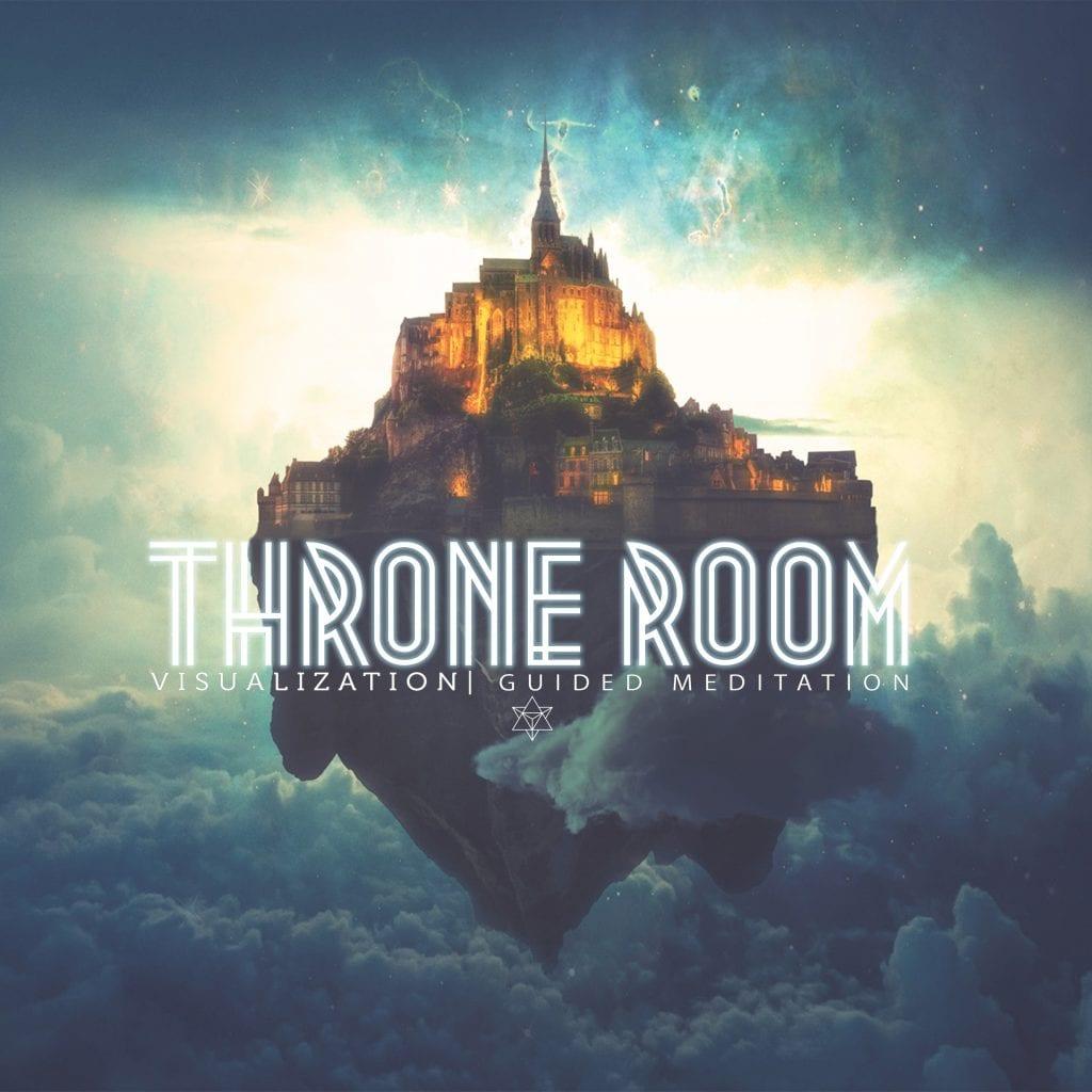 Throne Room Visualization Guided Meditation