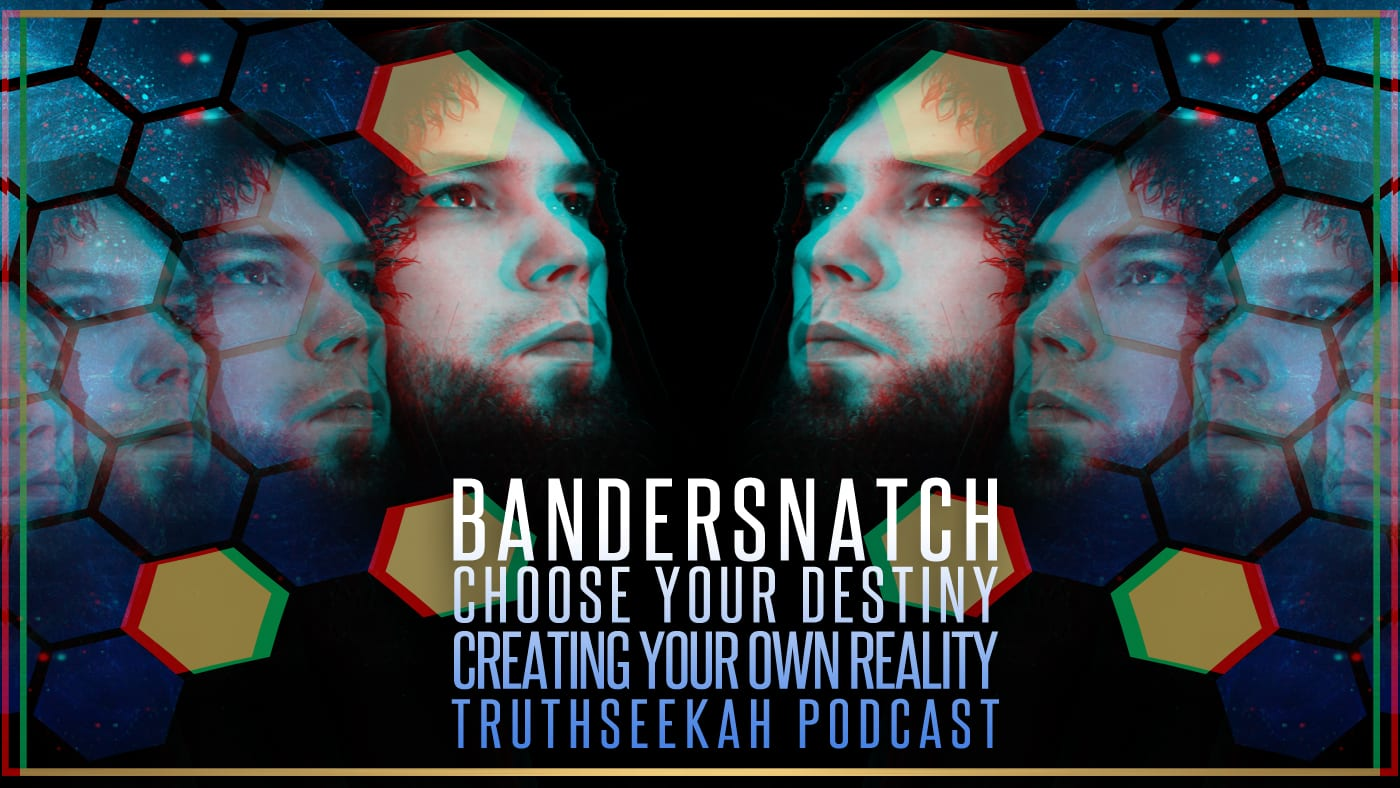 Bandersnatch | Choose Your Destiny | Creating Your Own Reality In 2019