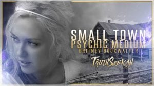 Small Town Psychic Medium Britney Buckwalter