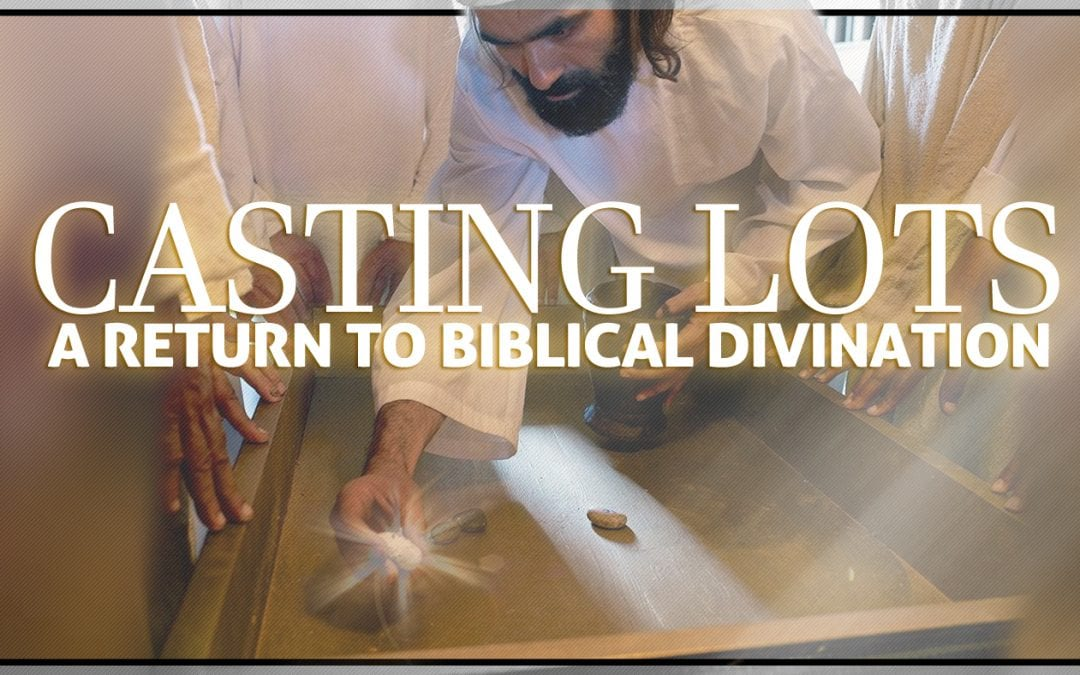 What Does The Bible Say About Casting Lots? Is It Divination?