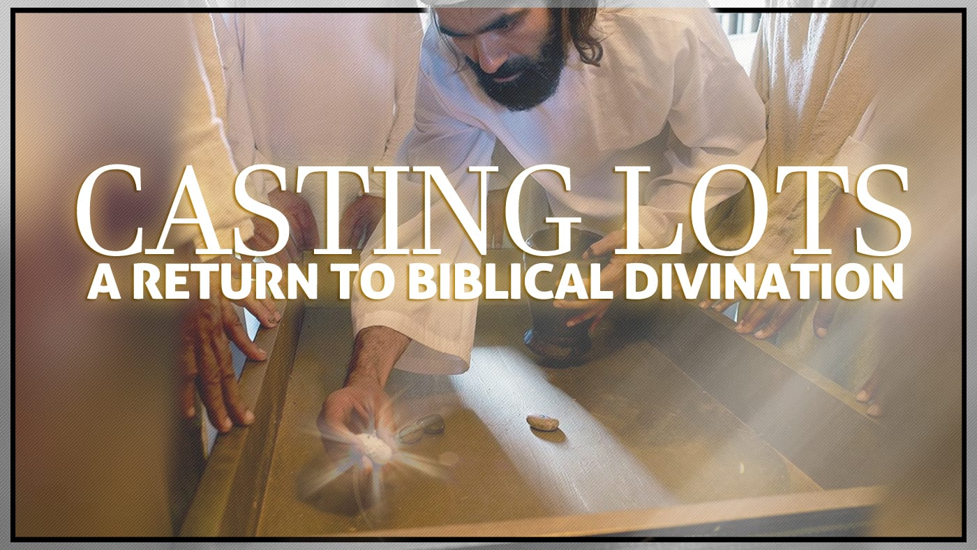 Casting Lots | A Return to Biblical Divination