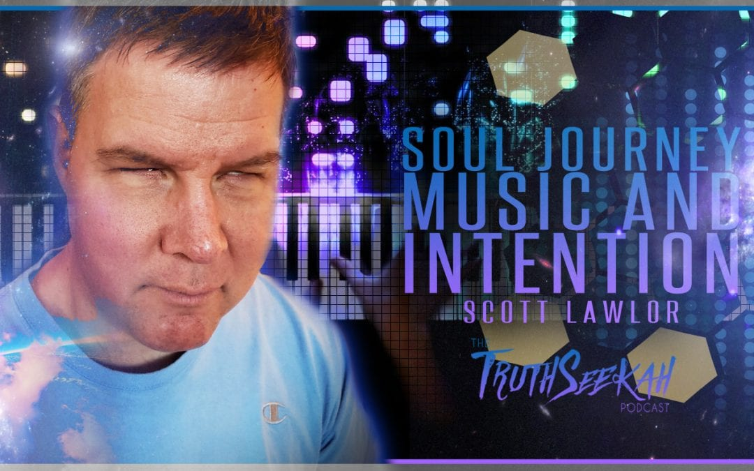 Soul Journey, Music and Intention | Scott Lawlor | Inspired By The NDE of Nancy Rynes