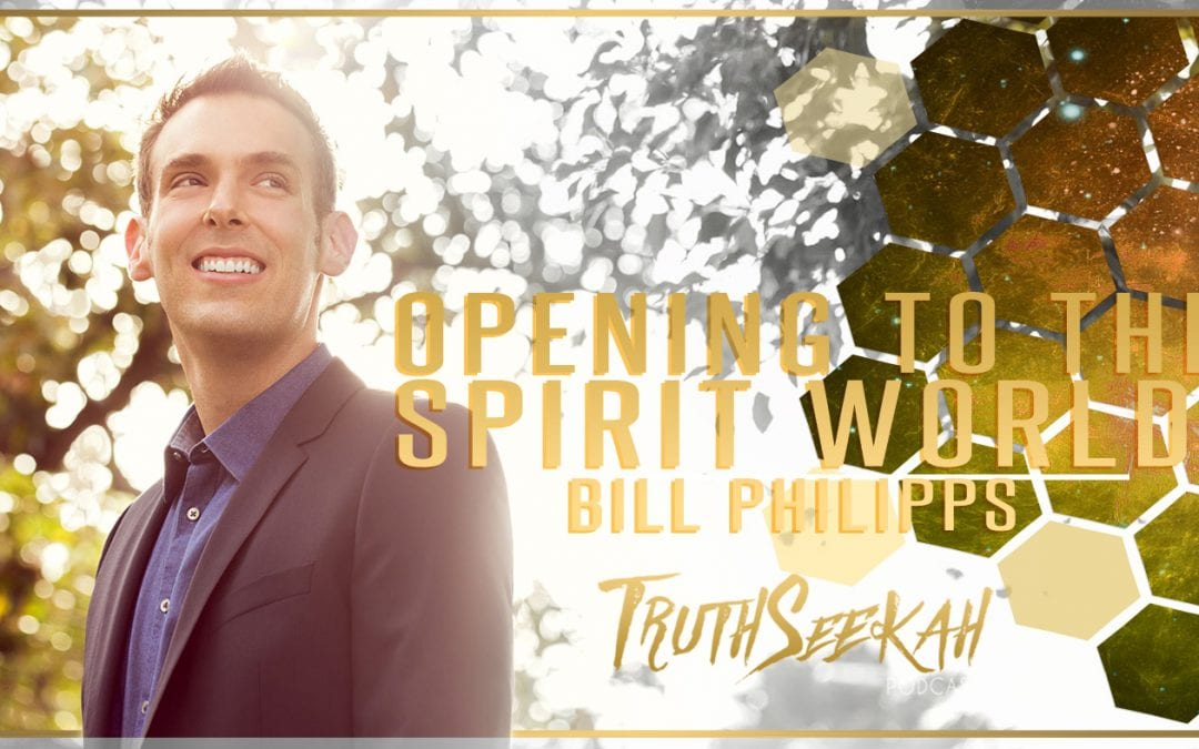 SIGNS FROM THE OTHER SIDE: Opening to the Spirit World   Bill Philipps