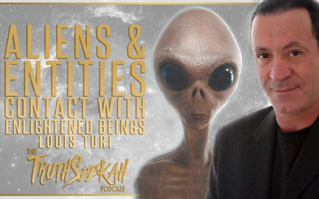 Louis Turi | Aliens & Entities | Contact With Enlightened Beings