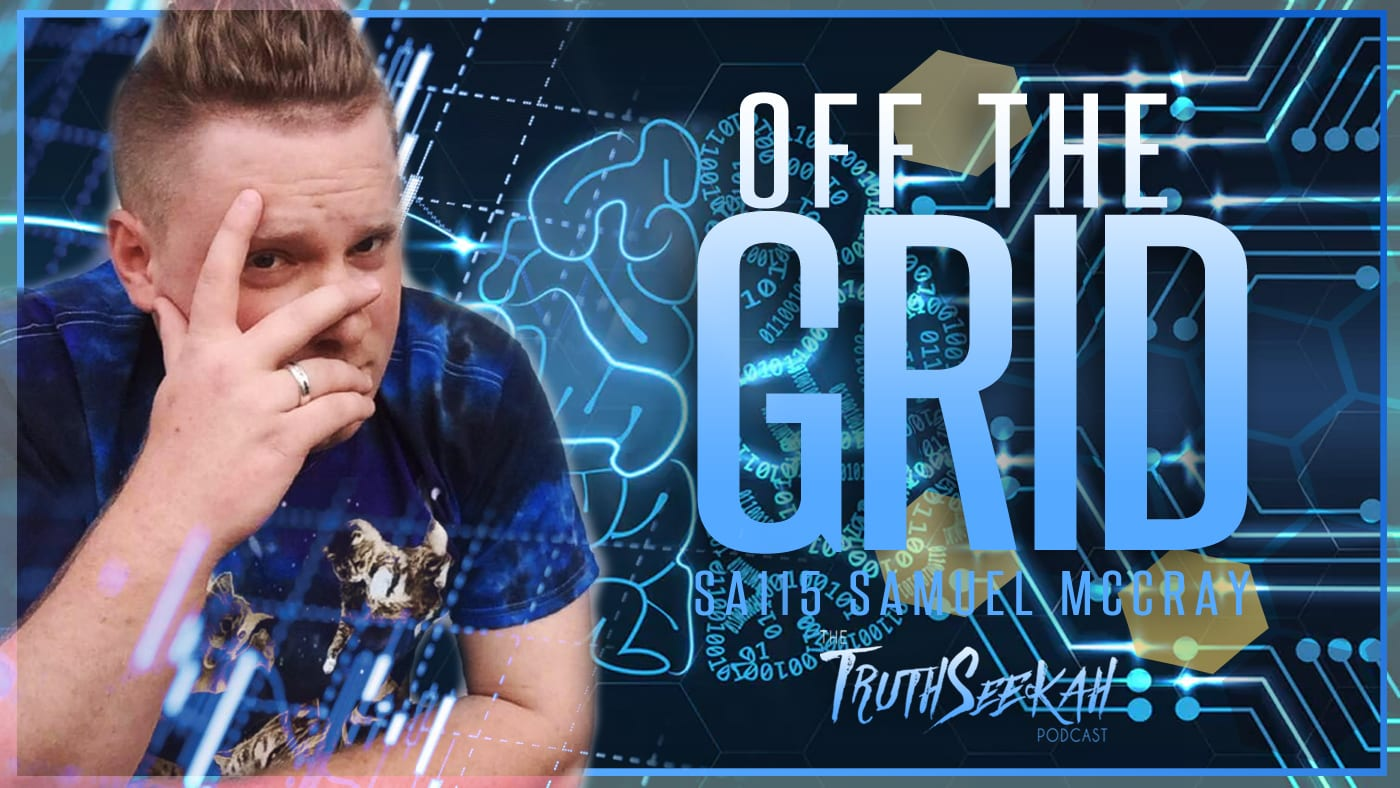 Off The Grid | Born At Home | No Doctors, No Medicine, Nothing | SA115 | Samuel McCray