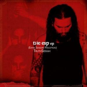 The ESP EP TruthSeekah