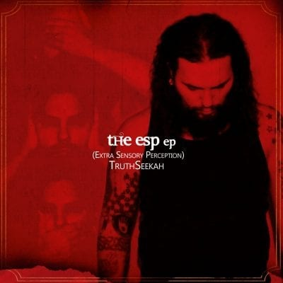 The ESP EP TruthSeekah