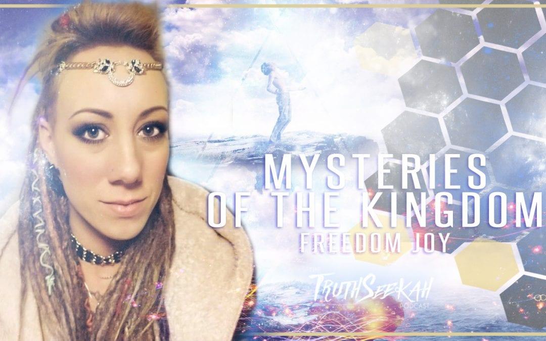 Mysteries of the Kingdom, Angelic Tongues and Interpretations | Freedom Joy