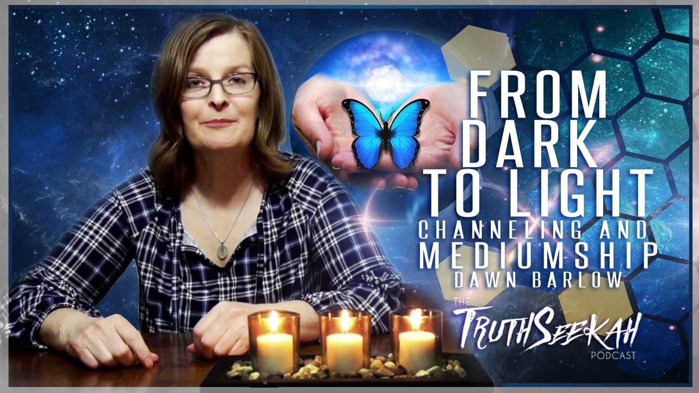 From Dark To Light: A memoir of Spiritual Awakening | Dawn Barlow | TruthSeekah Podcast
