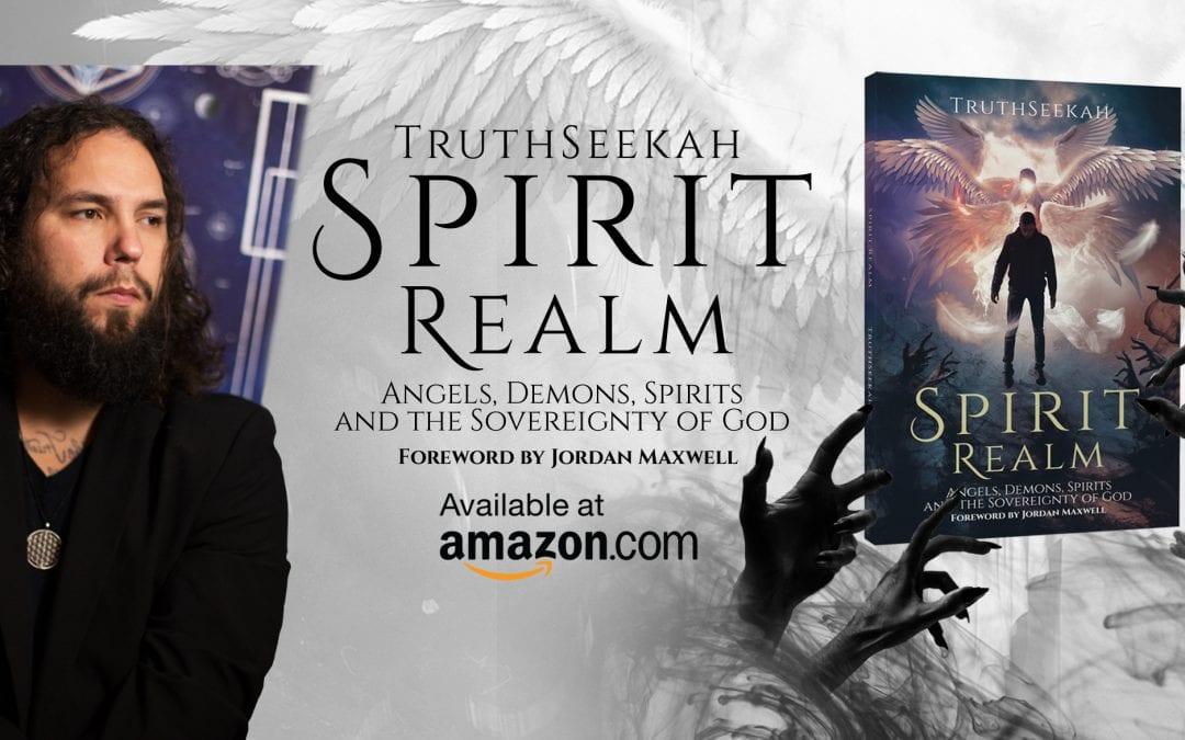 ⭐TruthSeekahs' New Book Is Here!! Spirit Realm Book Interview With Michael Basham