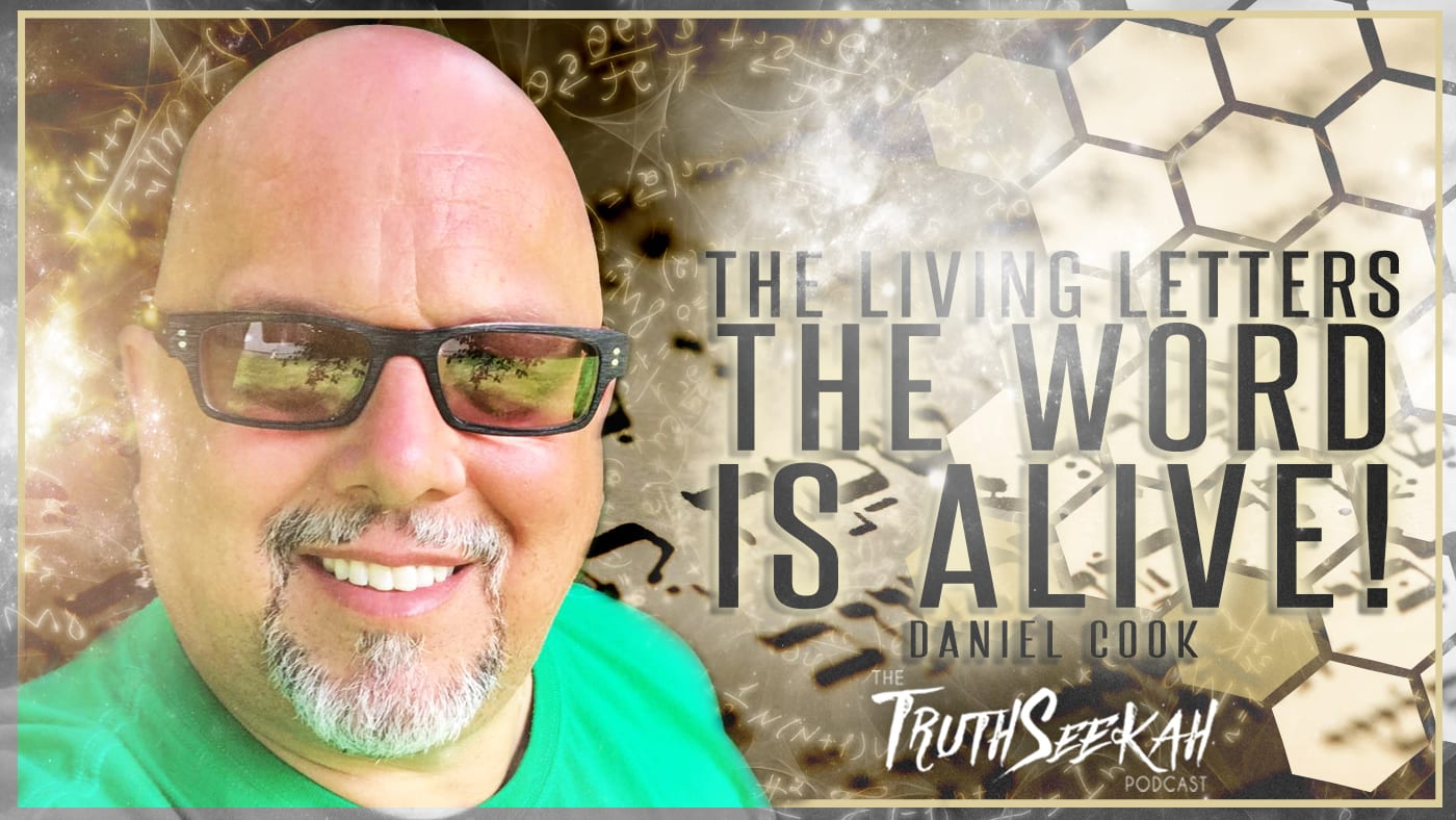 The Hebrew Living Letters | The Word Is ALIVE! | Daniel Cook