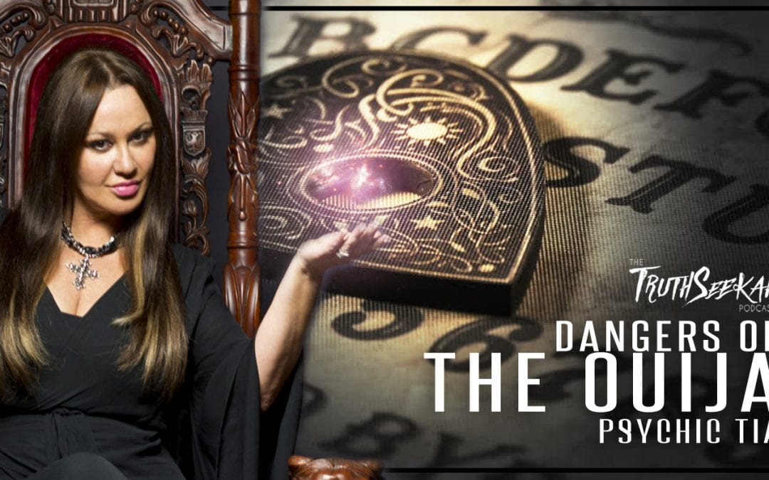 Psychic Tia Belle   Dangers of the Ouija and the Dark Side of the Occult