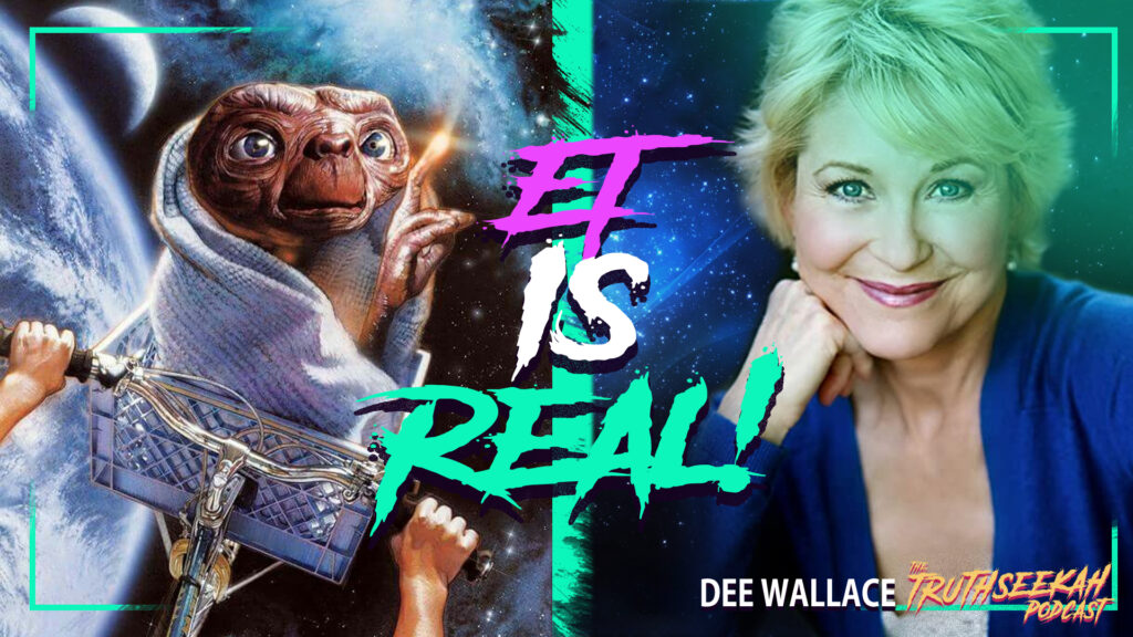 Dee Wallace Says That Aliens Are Real